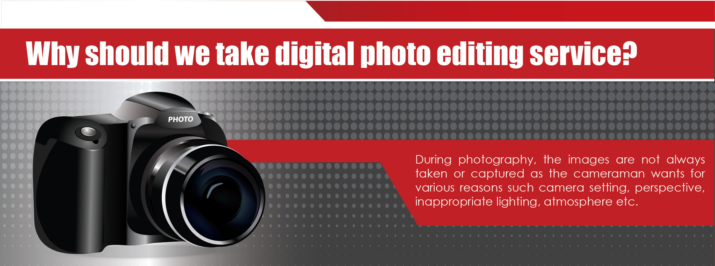 Why should we take digital photo editing service