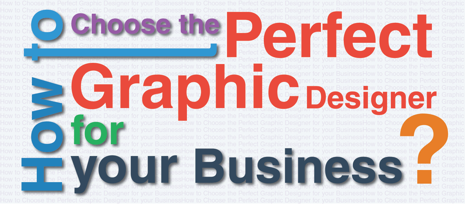 How to Choose the Perfect Graphic Designer for your Business by Clipping Path India