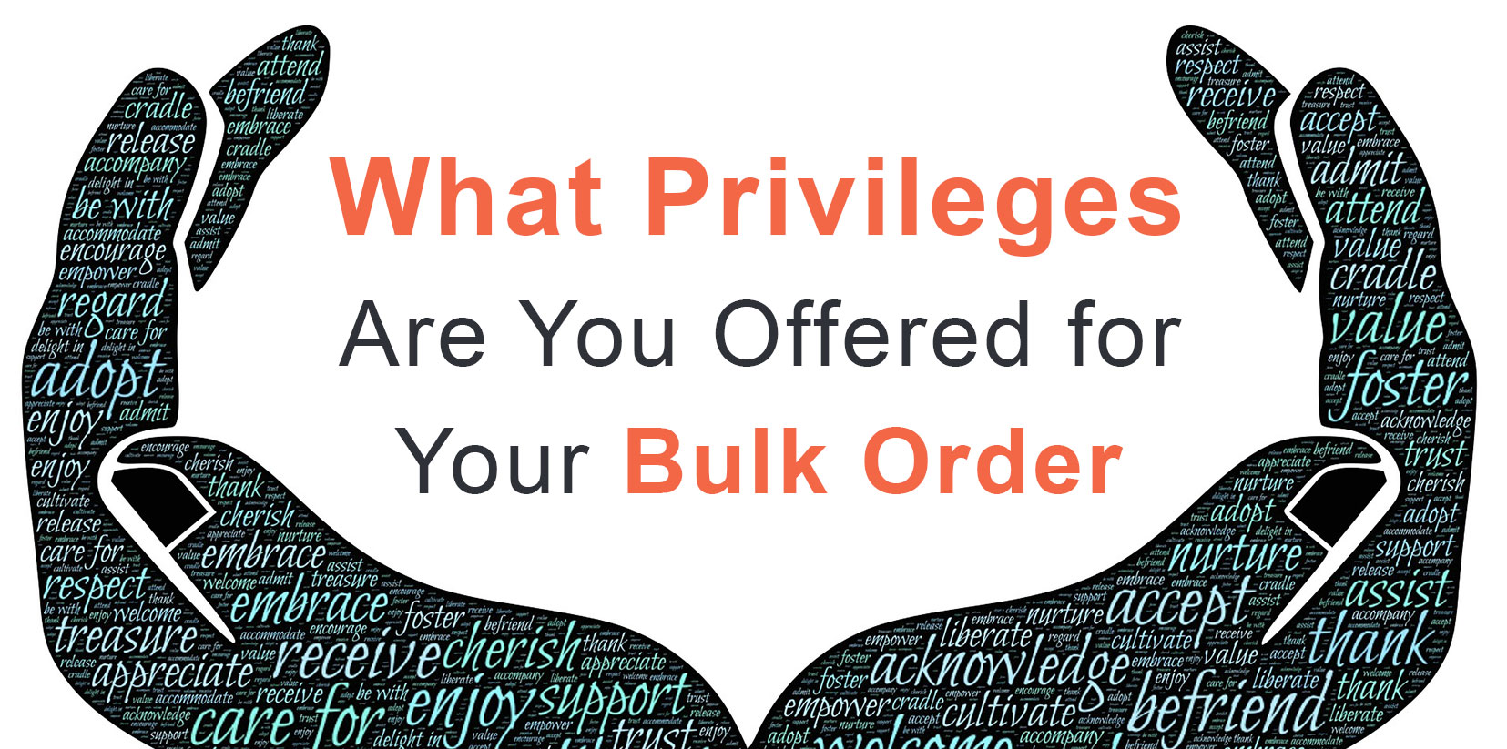 What Privileges Are You Offered for Your Bulk Order