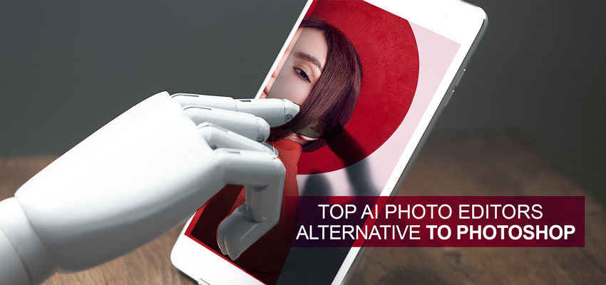 Top AI Photo Editors Alternative To Photoshop