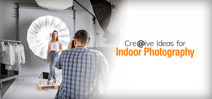 Creative Ideas for Indoor Photography