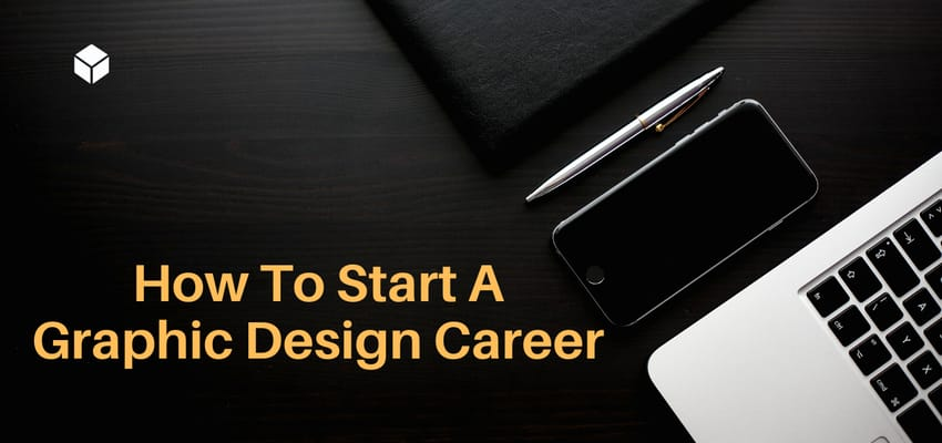 How To Start A Graphic Design Career